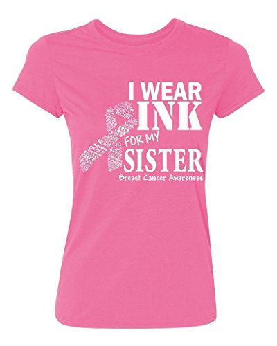 P&B I Wear for my Sister Breast Cancer Awareness Women's T-Shirt, XL, Azalea Pink - Wear Pink Breast