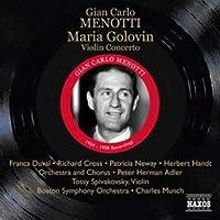 Menotti: Golovin/ Violin Concerto (Maria Golovin)