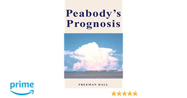 Peabodys Prognosis