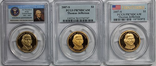 2007 S Presidential Series Thomas Jefferson (3) Three Coin Set First Strike, Blue, and Presidential seal label. PR70DCAM
