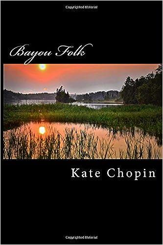 Amazon.com: Bayou Folk (9781978102910): Kate Chopin, Taylor ...