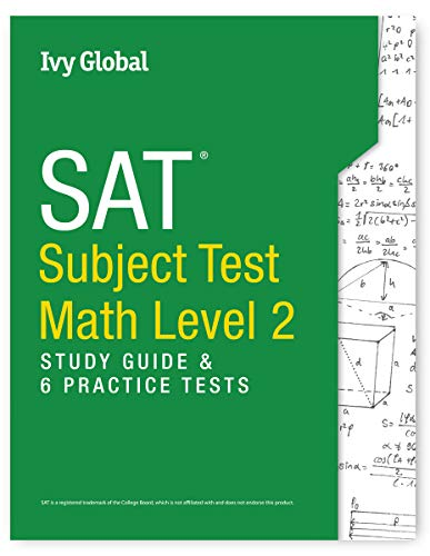 SAT Subject Test in Math Level 2: Study Guide & 6 Practice Tests