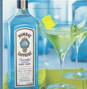 Bombay Sapphire: A Cocktail Collection