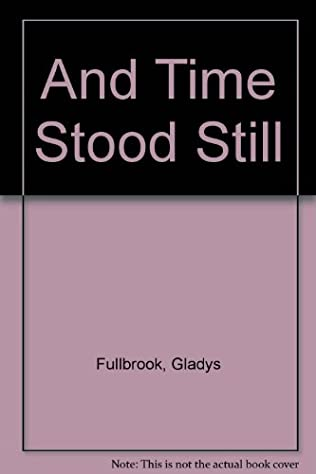 book cover of And Time Stood Still