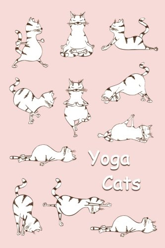 Sketch Journal: Yoga Cats (Pink) 6x9 - Pages are LINED ON THE BOTTOM THIRD with blank space on top (Cats & Kittens Sketch Journal Series)