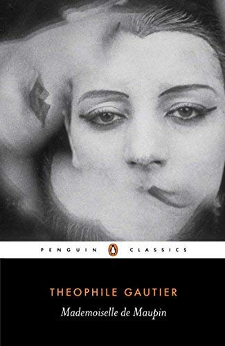 Mademoiselle de Maupin (Penguin Classics) by Gautier, Theophile (2005) Paperback