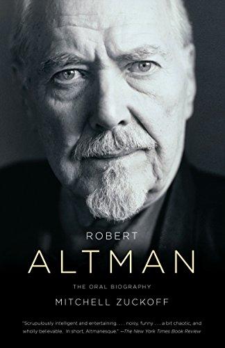 Robert Altman: The Oral Biography