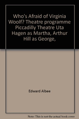Who's Afraid of Virginia Woolf? Theatre programme Piccadilly Theatre Uta Hagen as Martha, Arthur Hill as George,