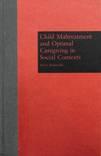 Child Maltreatment And Optimal Caregiving in Social Contexts (Garland Reference Library of Social Science) by Baumrind Diana (1995-09-01) Hardcover