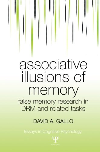 - Associative Illusions of Memory (Essays in Cognitive Psychology)