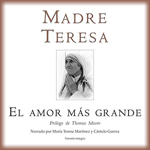 El Amor Mas Grande [The Greatest Love] by Novel Audio