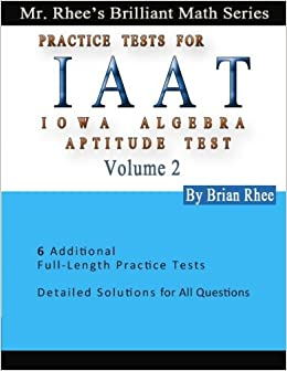 IAAT2 Practice Tests [12/31/2016] Yeon Rhee