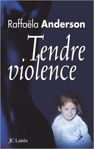 En ligne Tendre violence pdf