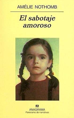 El Sabotaje Amoroso (Spanish Edition)
