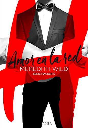 Amor en la red (Hacker) (Spanish Edition)
