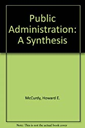 Public Administration: A Synthesis