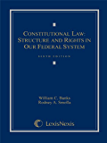 Constitutional Law: Structure and Rights in Our Federal System