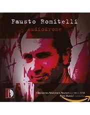 Fausto Romitelli: Audiodrome