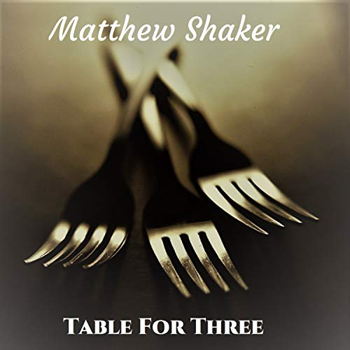 - Table for Three