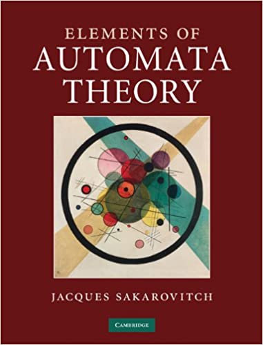 Elements of automata theory jacques sakarovitch reuben thomas elements of automata theory jacques sakarovitch reuben thomas 9780521844253 amazon books fandeluxe Images