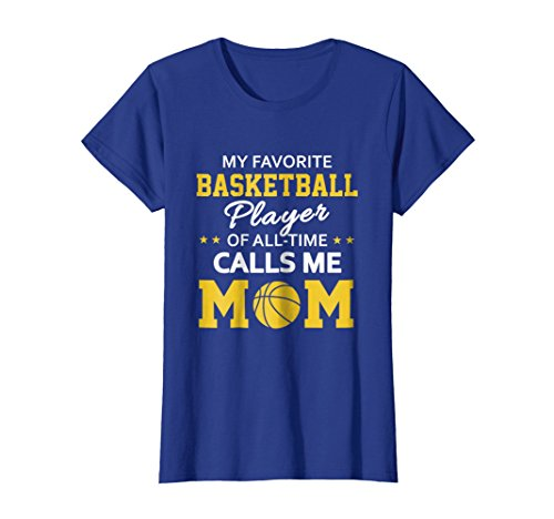 Womens My Favorite Basketball Player Calls Me Mom Shirt Small Royal ()