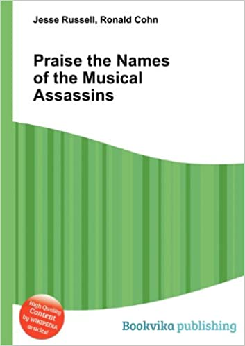 amazon praise the names of the musical assassins jesse russell