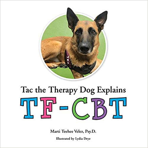 Tac The Therapy Dog Explains Tf-cbt por Dr. Marti Teehee Velez