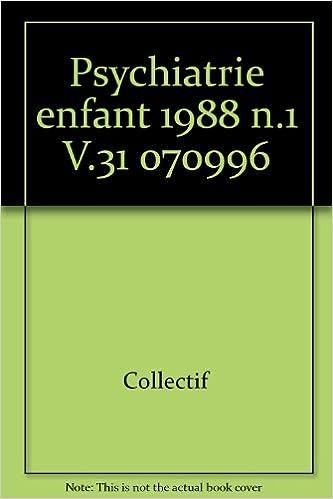 Psychiatrie enfant 1988 n.1 V.31                                                              070996 epub pdf
