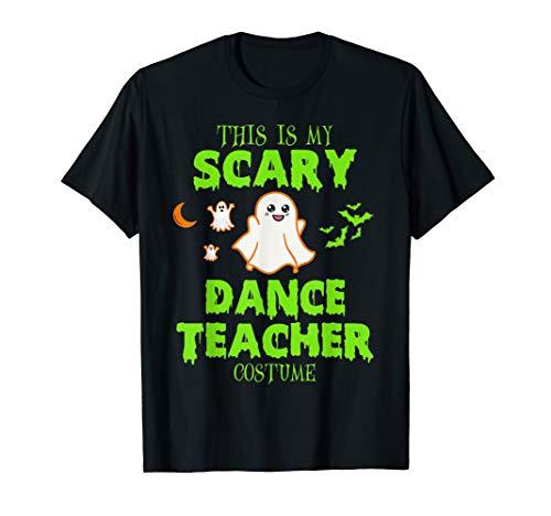 Scary Dance Teacher Costume Halloween T-Shirt]()