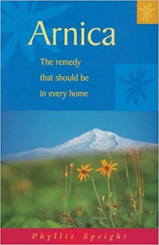Arnica: The Remedy that Should be in Every Home (Health in the Home Series) by Speight, Phyllis (2004)