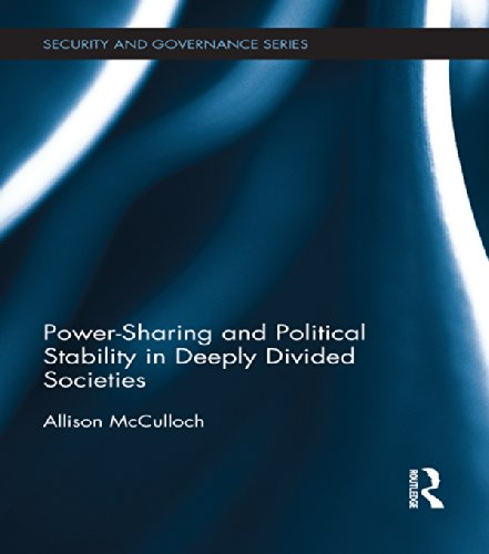 Download Power-Sharing and Political Stability in Deeply Divided Societies (Security and Governance) Pdf
