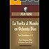 La Vuelta al Mundo en Ochenta Días: Nueva Traducción de su original francés (Timeless Wisdom Collection)
