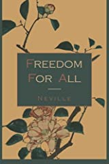 Freedom For All: A Practical Application of the Bible Paperback