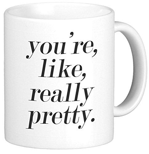 Oh, Susannah You're Like Really Pretty Mug - 11oz Coffee