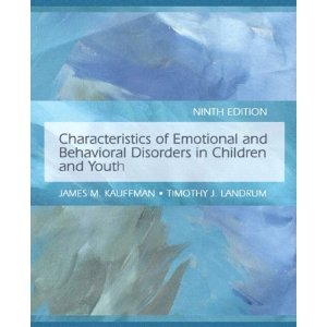 Read Online Characteristics of Emotional and Behavioral Disorders of Children and Youth (text only) 9th (Ninth) edition by J. M. Kauffman,T. J. Landrum PDF