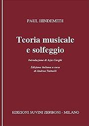 Teoria musicale e solfeggio. Per le Scuole…