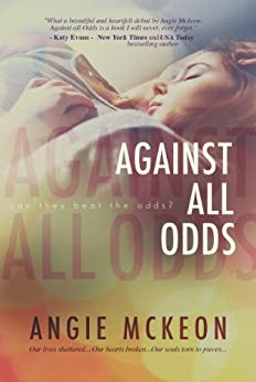 Against All Odds by [McKeon, Angie]
