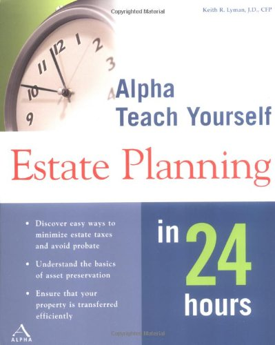 Alpha Teach Yourself Estate Planning in 24 Hours ebook