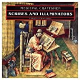 Scribes and Illuminators (Medieval Craftsmen)