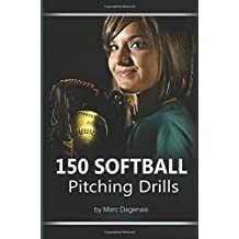150 Softball Pitching Drills