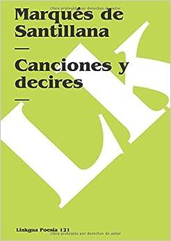 Canciones y decires Poesia Spanish Edition Poesia Linkgua
