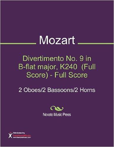 Divertimento No. 9 in B-flat major, K240  (Full Score)
