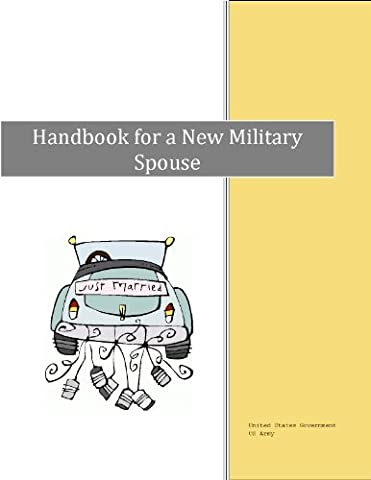 Handbook for a New Military Spouse (Army Wives Handbook)