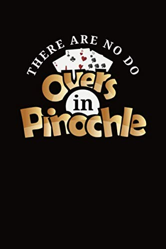 There Are No Do Overs In Pinochle: Pinochle Score Sheet Book ()