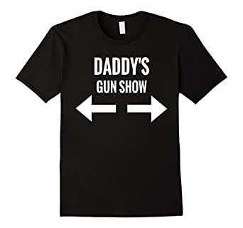 Mens Daddy's Gun Show T-Shirt Father's Day Gift 2017 2XL Black