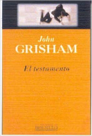 Amazon.com: El testamento (Punto de Lectura) (Spanish Edition) (9788466300179): John Grisham: Books