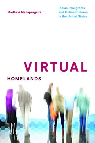 Download Virtual Homelands: Indian Immigrants and Online Cultures in the United States (Asian American Experience) pdf epub