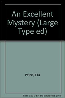 An Excellent Mystery (Large Type ed)