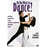 Do You Want to Dance? with Teresa Mason