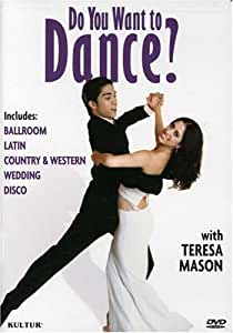 Do You Want to Dance? with Teresa Mason (Ballroom / Latin / Country-Western / Wedding / Disco)